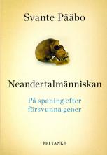 Neandertalm�nniskan: p� spaning efter f�rsvunna gener